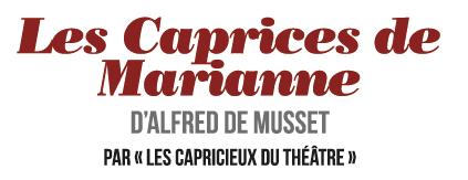 Les Caprices de Marianne - Mars 2014